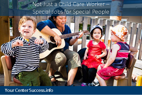 Not Just a Child Care Worker - Special Jobs for Special People