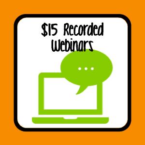 $15 Recorded Webinars