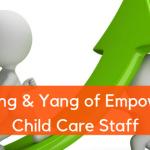 empowering child care staff