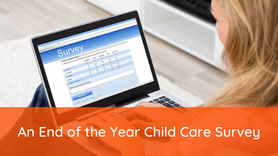 An End of the Year Child Care Survey